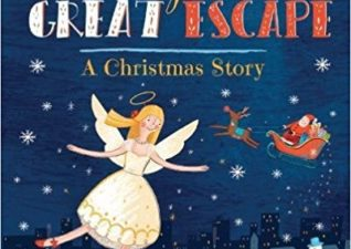 Angel's Great Escape A Christmas Story