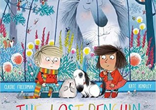 The Lost Penguin – Claire Freedman and Kate Hindley