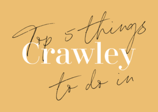 Top 5 Things to do in Crawley